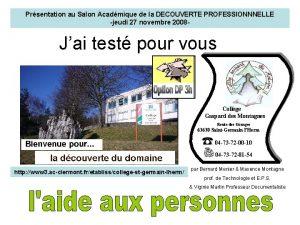 Prsentation au Salon Acadmique de la DECOUVERTE PROFESSIONNNELLE