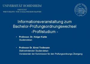 UNIVERSITT HOHENHEIM FAKULTT WIRTSCHAFTS UND SOZIALWISSENSCHAFTEN Informationsveranstaltung zum