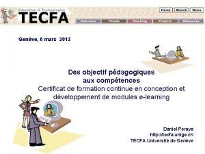 Genve 6 mars 2012 Des objectif pdagogiques aux