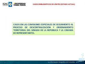 CASOS EMBLEMTICOS DE LMITES ESTADO ACTUAL CASOS EN