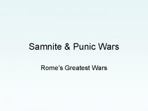 Samnite Punic Wars Romes Greatest Wars Last Time