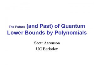 and Past of Quantum Lower Bounds by Polynomials