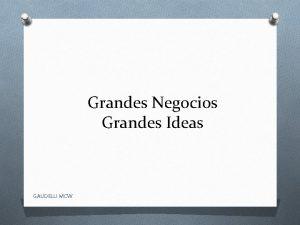 Grandes Negocios Grandes Ideas GAUDELLI MCW Consumidores y