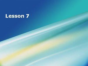 Lesson 7 Objectives adj Descriptive Complement and adj