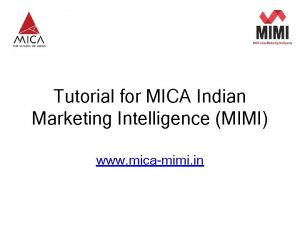 A Product from MICA Tutorial for MICA Indian