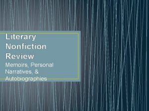 Literary Nonfiction Review Memoirs Personal Narratives Autobiographies Essential