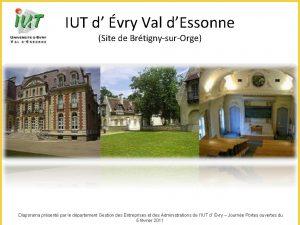 IUT d vry Val dEssonne Site de BrtignysurOrge