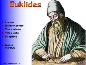 ivotopis Euklidove zklady Veta o odvesne Veta o