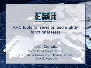 EMI INFSORI261611 ARC tools for revision and nightly