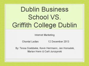 Dublin Business School VS Griffith College Dublin Internet