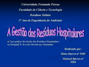 Universidade Fernando Pessoa Faculdade de Cincia e Tecnologia