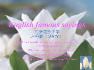 English famous sayings LUCY Read the English famous
