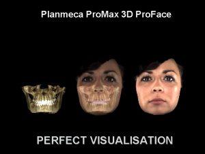 Planmeca Pro Max 3 D Pro Face PERFECT