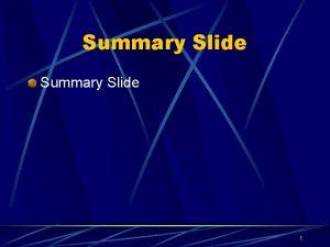 Summary Slide 1 Summary Slide PENGEMBANGAN SDM BERBASIS