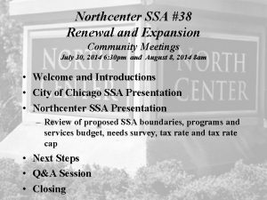 Northcenter SSA 38 Renewal and Expansion Community Meetings