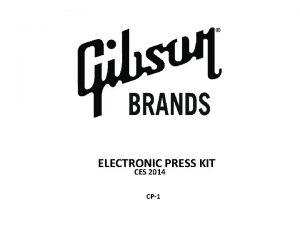 ELECTRONIC PRESS KIT CES 2014 CP1 Press Contact