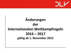 nderungen der Internationalen Wettkampfregeln 2016 2017 gltig ab