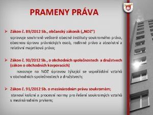 PRAMENY PRVA Zkon 892012 Sb obansk zkonk NOZ