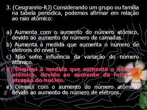3 CesgranrioRJ Considerando um grupo ou famlia na