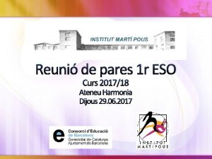 Reuni de pares 1 r ESO Curs 201718