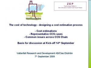 ZEP Technology Platform Zero Emission Fossil Fuel Power