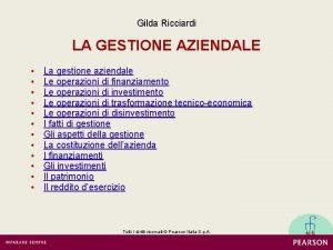 Gilda Ricciardi LA GESTIONE AZIENDALE La gestione aziendale
