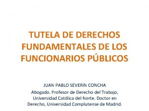 TUTELA DE DERECHOS FUNDAMENTALES DE LOS FUNCIONARIOS PBLICOS