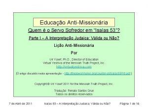 Educao AntiMissionria Quem o Servo Sofredor em Isaas