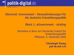 Electronic Government Herausforderungen fr die deutsche Entwicklungspolitik Block