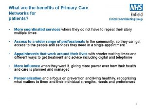 What are the benefits of Primary Care Networks
