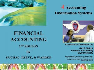 4 Accounting Information Systems FINANCIAL ACCOUNTING 2 ND