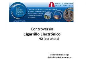 Controversia Cigarrillo Electrnico NO por ahora Mara Cristina