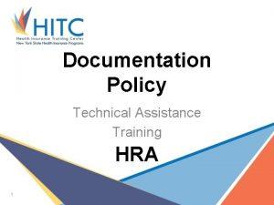 Documentation Policy Technical Assistance Training HRA 1 Documentation