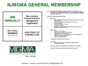 NJMGMA GENERAL MEMBERSHIP Are you a Practice Administrator