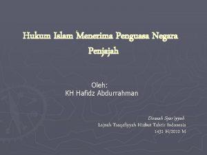 Hukum Islam Menerima Penguasa Negara Penjajah Oleh KH