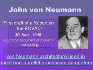 John von Neumann First draft of a Report