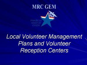 Local Volunteer Management Plans and Volunteer Reception Centers