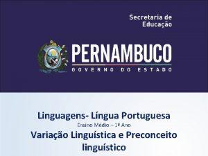 Linguagens Lngua Portuguesa Ensino Mdio 1 Ano Variao