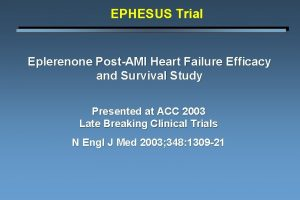 EPHESUS Trial Eplerenone PostAMI Heart Failure Efficacy and