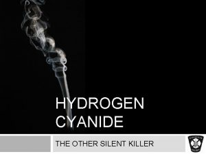 HYDROGEN CYANIDE THE OTHER SILENT KILLER COURSE OBJECTIVES