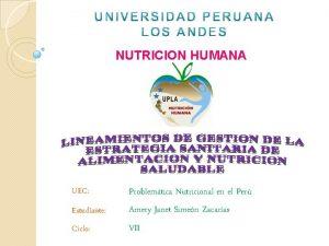 NUTRICION HUMANA Estudiante Problemtica Nutricional en el Per