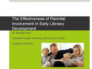 The Effectiveness of Parental Involvement in Early Literacy