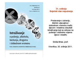 31 svibnja Svjetski dan nepuenja Predavanje o zdravlju