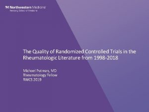 The Quality of Randomized Controlled Trials in the