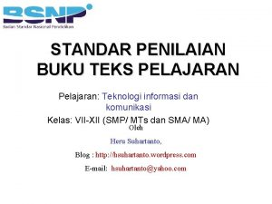 STANDAR PENILAIAN BUKU TEKS PELAJARAN Pelajaran Teknologi informasi