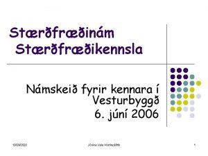 Strfrinm Strfrikennsla Nmskei fyrir kennara Vesturbygg 6 jn