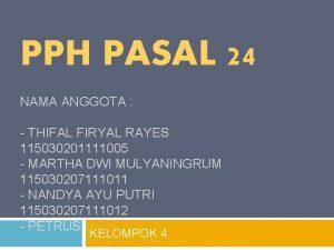 PPH PASAL 24 NAMA ANGGOTA THIFAL FIRYAL RAYES