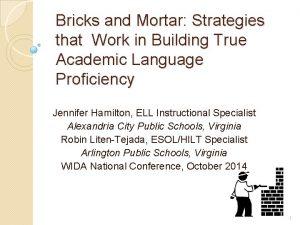 Bricks and Mortar Strategies that Work in Building