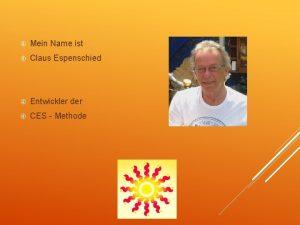 Mein Name ist Claus Espenschied Entwickler der CES