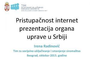 Pristupanost internet prezentacija organa uprave u Srbiji Irena